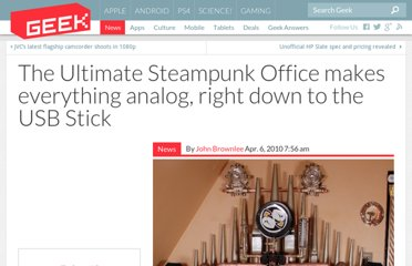 http://www.geek.com/articles/gadgets/the-ultimate-steampunk-office-makes-everything-analog-right-down-to-the-usb-stick-2010046/