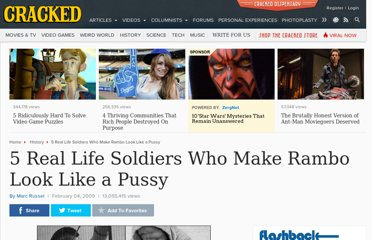 http://www.cracked.com/article_17019_5-real-life-soldiers-who-make-rambo-look-like-pussy.html