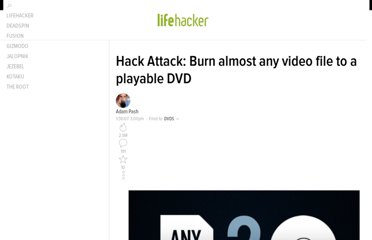 http://lifehacker.com/232322/hack-attack-burn-almost-any-video-file-to-a-playable-dvd