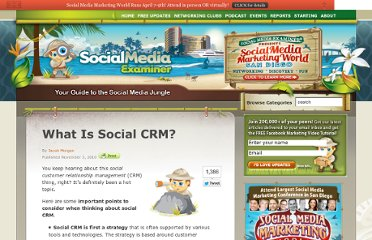 http://www.socialmediaexaminer.com/what-is-social-crm/