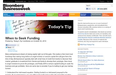 http://www.businessweek.com/smallbiz/tips/archives/2010/10/when_to_seek_funding.html