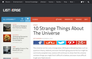 http://listverse.com/2010/11/04/10-strange-things-about-the-universe/