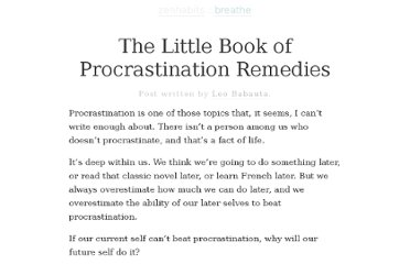 http://zenhabits.net/procrastination/
