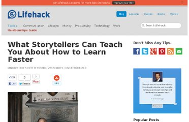 http://www.lifehack.org/articles/lifehack/what-storytellers-can-teach-you-about-how-to-learn-faster.html