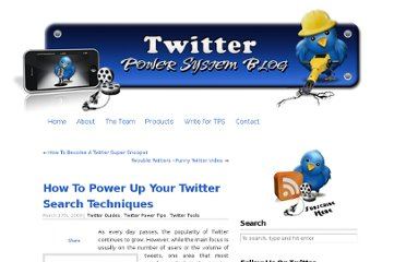 http://www.twitterpowersystem.com/blog/how-to-power-up-your-twitter-search-techniques/