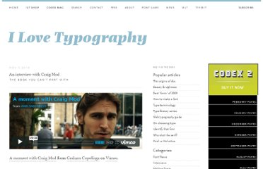http://ilovetypography.com/2010/11/05/an-interview-with-craig-mod/