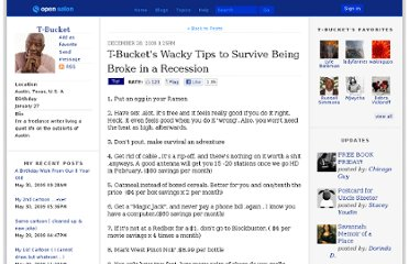 http://open.salon.com/blog/t-bucket/2008/12/28/wacky_tips_to_survive_being_broke_in_a_recession
