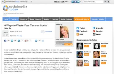 http://socialmediatoday.com/content/6-ways-waste-your-time-social-media