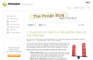 http://www.pongoresume.com/blogPosts/577/3-questions-to-ask-your-would-be-boss-at-the-interview.cfm