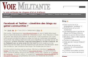 http://www.voie-militante.com/divers/blog/facebook-et-twitter-cimetiere-des-blogs-ou-gated-communities/