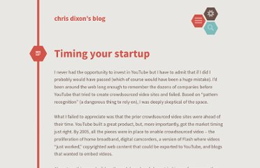 http://cdixon.org/2010/11/07/timing-your-startup/