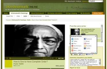 http://www.jkrishnamurti.org/krishnamurti-teachings/listen-audio/how-is-one-to-have-complete-order-part-2-of-4.php