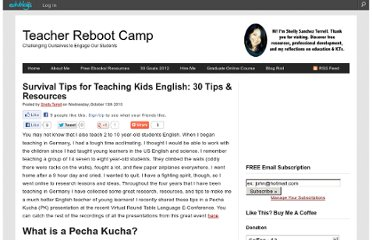http://teacherbootcamp.edublogs.org/2010/10/13/survival-tips-for-teaching-kids-english-30-tips-resources/