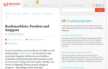 http://www.smashingmagazine.com/2007/01/24/bookmarklets-favelets-and-snippets/