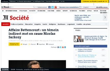 http://www.lemonde.fr/societe/article/2010/11/08/affaire-bettencourt-un-temoin-indirect-met-en-cause-nicolas-sarkozy_1436950_3224.html#xtor=RSS-3208