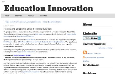 http://educationinnovation.typepad.com/my_weblog/2009/07/pirates-and-edupunks-stick-it-to-big-education.html