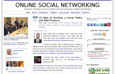 http://online-social-networking.com/10-keys-to-building-a-social-media-and-web-presence