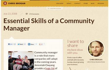 http://www.chrisbrogan.com/essential-skills-of-a-community-manager/