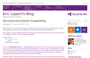 http://blogs.msdn.com/b/ericlippert/archive/2004/07/21/recursion-and-dynamic-programming.aspx