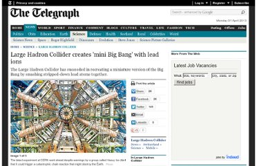 http://www.telegraph.co.uk/science/large-hadron-collider/8116226/Large-Hadron-Collider-creates-mini-Big-Bang-with-lead-ions.html