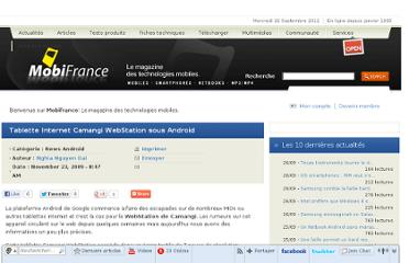http://www.mobifrance.com/news/2009-11-23/id15701/Tablette-Internet-Camangi-WebStation-sous-Android/