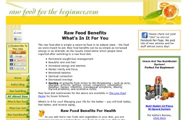 http://www.raw-food-for-the-beginner.com/RawFoodBenefits.html