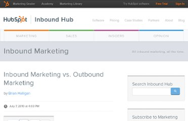 http://blog.hubspot.com/blog/tabid/6307/bid/2989/Inbound-Marketing-vs-Outbound-Marketing.aspx