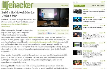 http://lifehacker.com/321913/build-a-hackintosh-mac-for-under-800