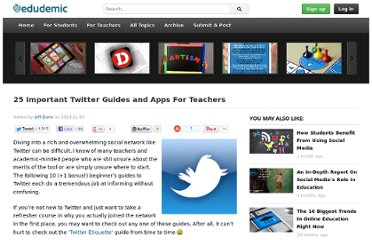 http://edudemic.com/2010/11/25-important-twitter-guides-and-apps-for-teachers/