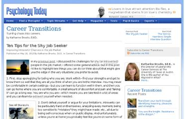 http://www.psychologytoday.com/blog/career-transitions/201005/ten-tips-the-shy-job-seeker