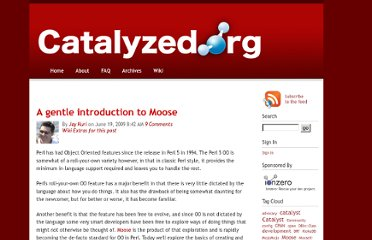 http://www.catalyzed.org/2009/06/a-gentle-introduction-to-moose.html