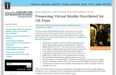 http://www.lis.illinois.edu/articles/2010/09/preserving-virtual-worlds-shortlisted-uk-prize