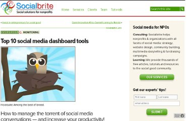 http://www.socialbrite.org/2010/11/09/top-10-social-media-dashboard-tools/