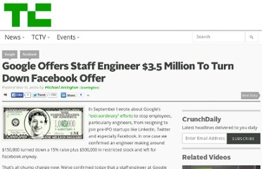 http://techcrunch.com/2010/11/11/google-offers-staff-engineer-3-5-million-to-turn-down-facebook-offer/