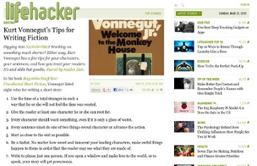 http://lifehacker.com/5687349/kurt-vonneguts-tips-for-writing-fiction