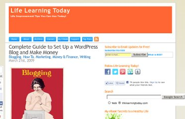 http://lifelearningtoday.com/2009/03/21/complete-guide-to-set-up-a-wordpress-blog-and-make-money/