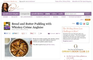 http://www.oprah.com/food/Bread-and-Butter-Pudding-with-Whiskey-Creme-Anglaise