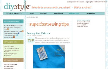 http://diystyle.net/sewing-tips/sewing-knit-fabrics.php