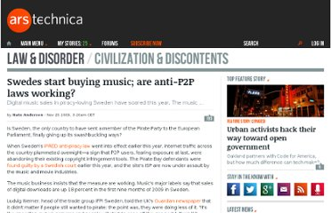 http://arstechnica.com/tech-policy/news/2009/11/swedes-start-buying-music-are-anti-p2p-laws-working.ars