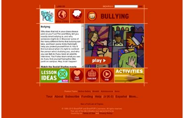 http://www.brainpop.com/socialstudies/culture/bullying/preview.weml