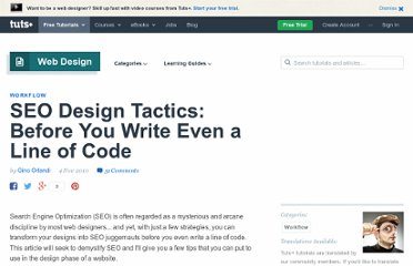 http://webdesign.tutsplus.com/articles/workflow/seo-design-tactics-before-you-write-even-a-line-of-code/