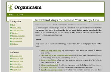 http://www.organiccoupons.org/blog/2008/07/69-natural-ways-to-increase-your-energy-level/