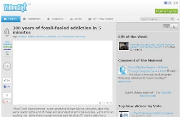http://videosift.com/video/300-years-of-fossil-fueled-addiction-in-5-minutes