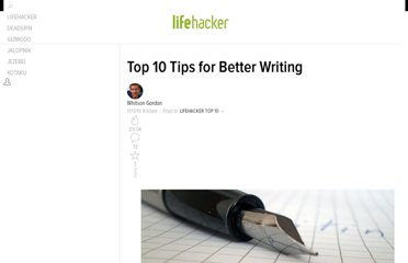 http://lifehacker.com/5689093/top-10-tips-for-better-writing