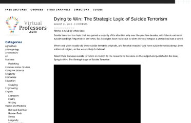 http://www.virtualprofessors.com/dying-to-win-the-strategic-logic-of-suicide-terrorism-robert-pape