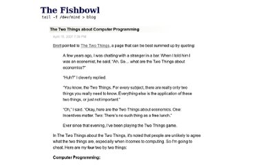http://fishbowl.pastiche.org/2007/04/15/the_two_things_about_computer_programming/