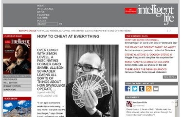 http://moreintelligentlife.com/story/how-to-cheat-at-everything