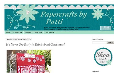 http://papercraftsbypatti.blogspot.com/2009/07/its-never-too-early-to-think-about.html