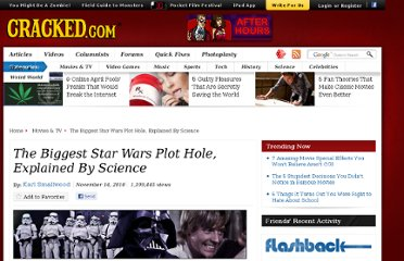 http://www.cracked.com/article_18858_the-biggest-star-wars-plot-hole-explained-by-science.html