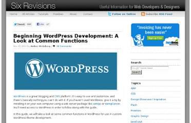 http://sixrevisions.com/wordpress/beginning-wordpress-development-a-look-at-common-functions/